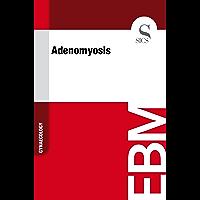 Adenomyosis (English Edition)