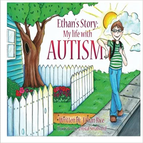 Ethan's Story: My Life With Autism - Popular Autism Related Book