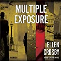 Multiple Exposure: Sophie Medina, Book 1 Audiobook by Ellen Crosby Narrated by Caroline Shaffer