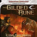 The Gilded Rune: A Forgotten Realms Novel Audiobook by Lisa Smedman Narrated by Duane Stephens