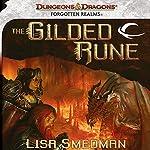 The Gilded Rune: A Forgotten Realms Novel | Lisa Smedman