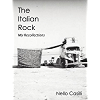 The Italian Rock: My Recollections (English Edition)