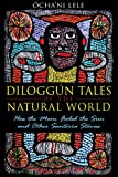 Diloggún Tales of the Natural World, Ócha'ni Lele, 1594774196