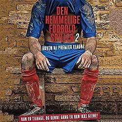 Røven af Premier League (Den hemmelige fodboldspiller 2)