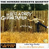 Color Him Funky / H. R. Is a Dirty Guitar Player