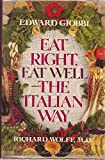 Eat Right, Eat Well--The Italian Way