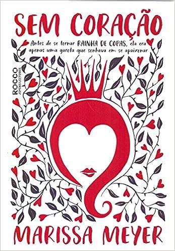 Sem Coração - Livros na Amazon Brasil- 9788579804007 daeb23994ff