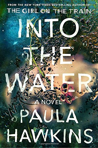 Into the Water: A Novel Creative Girls Club