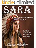 Sara (Blackfoot Confederation Series Book 5)