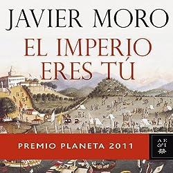 El Imperio eres tu (The Empire is you)