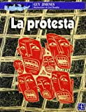 img - for La protesta (Spanish Edition) by Jimenes Guy (2000-05-18) book / textbook / text book
