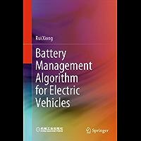 Battery Management Algorithm for Electric Vehicles