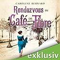 Rendezvous im Café de Flore Hörbuch von Caroline Bernard Gesprochen von: Chris Nonnast