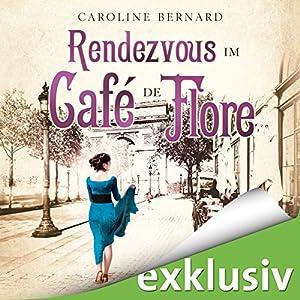 Rendezvous im Café de Flore Hörbuch
