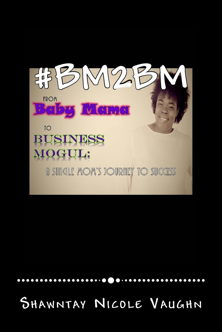 Download #BM2BM: From Baby Mama to Business Mogul PDF