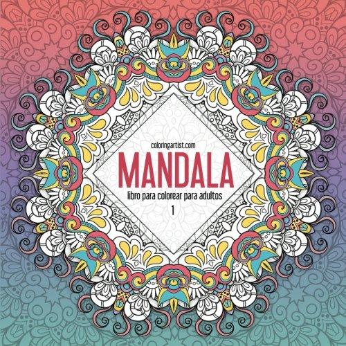 Amazoncom Mandala Libro Para Colorear Para Adultos 1 Mandala Para