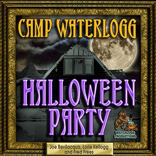 The Camp Waterlogg Halloween Party: The Best of the Comedy-O-Rama ()