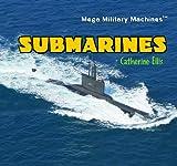 Submarines, Catherine Ellis, 1404236651