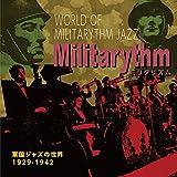 ミリタリズム ~軍国ジャズの世界~ 1929-1942