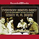 Everybody Behaves Badly: The True Story Behind Hemingway's Masterpiece The Sun Also Rises Audiobook by Lesley Blume Narrated by Jonathan Davis