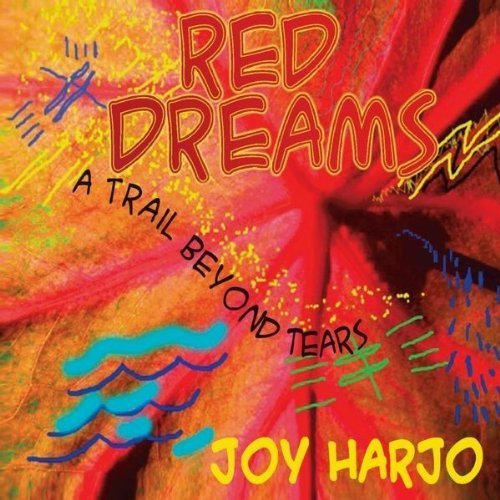 Beyond Tears - Red Dreams, A Trail Beyond Tears by Joy Harjo (2010) Audio CD
