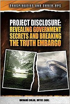 Descargar Con Elitetorrent Project Disclosure: Revealing Government Secrets And Breaking The Truth Embargo Buscador De Epub