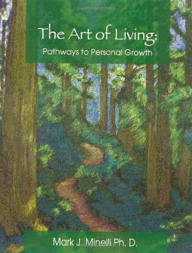 The Art of Living: Pathways to Personal Growth