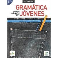 Gramática práctica español para jóvenes: Gramatica Practica de Espanol Para Jovenes - Nivel Basico: Levels A1 & A2