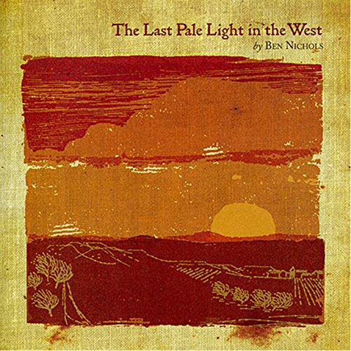 The Last Pale Light In the West (The Last Pale Light In The West)