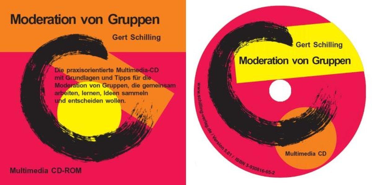 Moderation von Gruppen: Der praxisorientierte Selbstlern-Workshop für die Moderation von Gruppen, die gemeinsam arbeiten, lernen, Ideen sammeln und entscheiden wollen