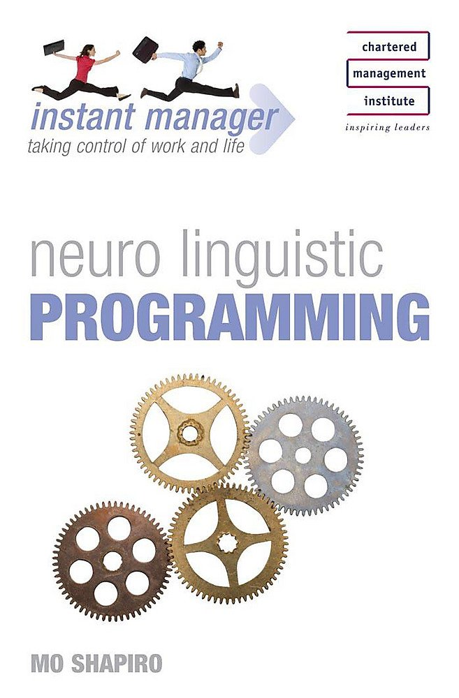Download Neuro Linguistic Programming (Instant Manager) pdf