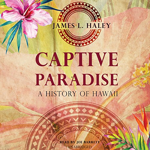 Captive Paradise: A History of Hawaii; Library Edition by Blackstone Pub