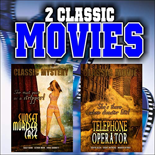 (Two Classic Movies: Sunset Murder Case and Telephone Operator)