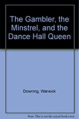 The Gambler, the Minstrel, and the Dance Hall Queen Hardcover
