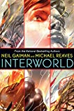 InterWorld (InterWorld Trilogy)