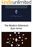 The Modern Ethereum