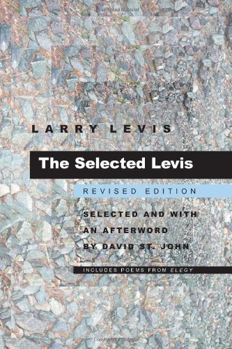 The Selected Levis: Revised Edition (Pitt Poetry Series)