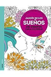 Descargar gratis Jardín De Los Sueños. 100 Diseños Para Colorear en .epub, .pdf o .mobi
