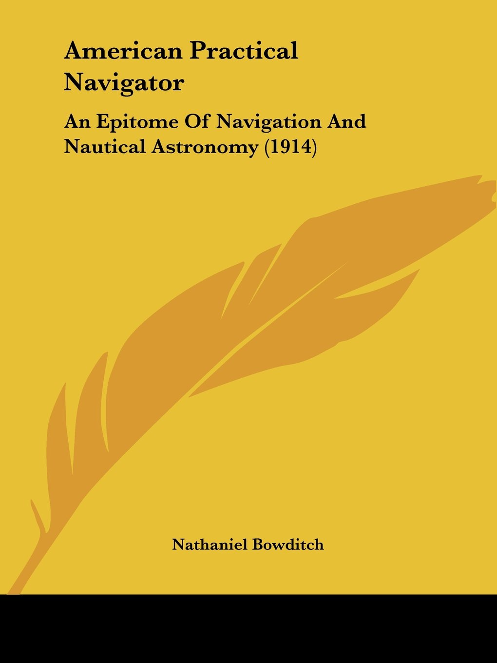 Download American Practical Navigator: An Epitome Of Navigation And Nautical Astronomy (1914) ebook