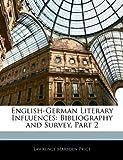 English-German Literary Influences, Lawrence Marsden Price, 1145350836
