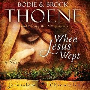 When Jesus Wept Hörbuch