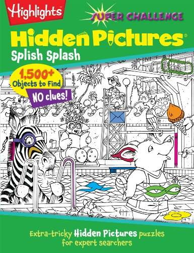 Splish Splash (Highlights™ Super Challenge Hidden Pictures®)