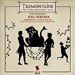 Tremontaine: The Swan Ball: Episode 7 | Joel Derfner