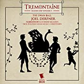 Tremontaine: The Swan Ball: Episode 7 | Joel Derfner