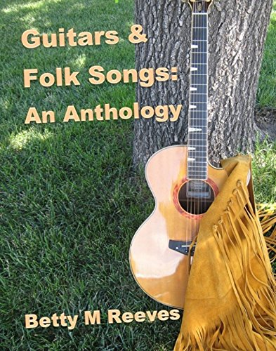 Chords Guitar Folk Songs - Guitars & Folk Songs: An Anthology