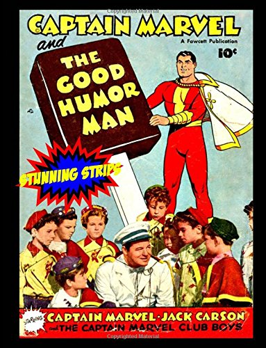 captain-marvel-and-the-good-humor-man-stunning-strips