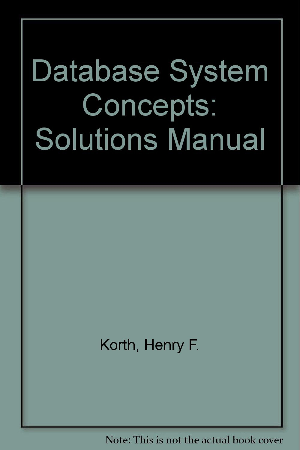 Buy Database System Concepts: Solutions Manual Book Online at Low Prices in  India | Database System Concepts: Solutions Manual Reviews & Ratings -  Amazon.in
