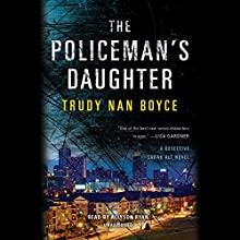 The Policeman's Daughter Audiobook by Trudy Nan Boyce Narrated by Allyson Ryan