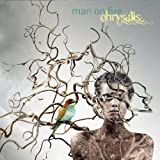 Chrysalis by Man On Fire (2011-10-18)