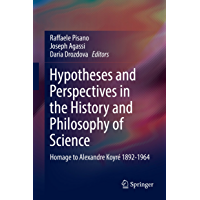 Hypotheses and Perspectives in the History and Philosophy of Science: Homage to Alexandre Koyré 1892-1964 (English Edition)